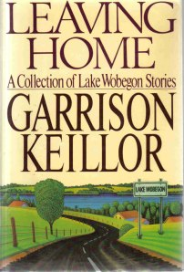 Leaving Home a Collection of Lake Wobegon Stories