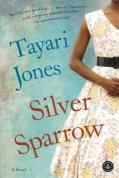 Silver-Sparrow-Tayari-Jones