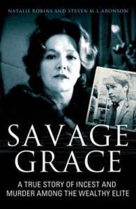 Savage-Grace-The-True-Story-of-a-Doomed