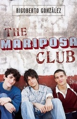 The-Mariposa-Club-Rigoberto-Gonzalez