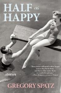 Half as Happy by Gregory Spatz