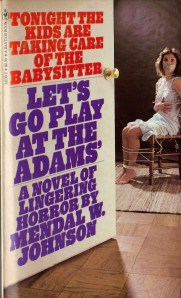 Let's Go Play at the Adams by Mendal Johnson 1980 Bantam pbk